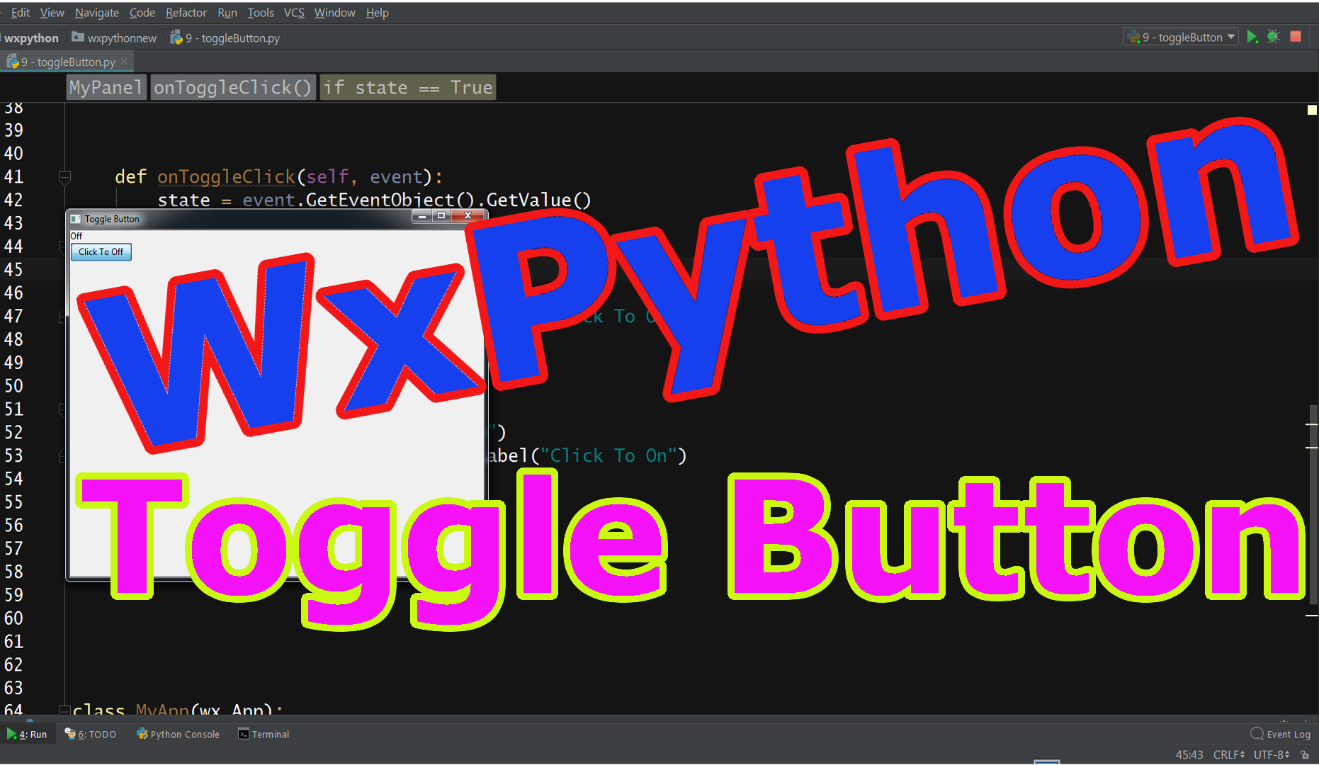 Python GUI Toggle Button in wxPython - Code Loop