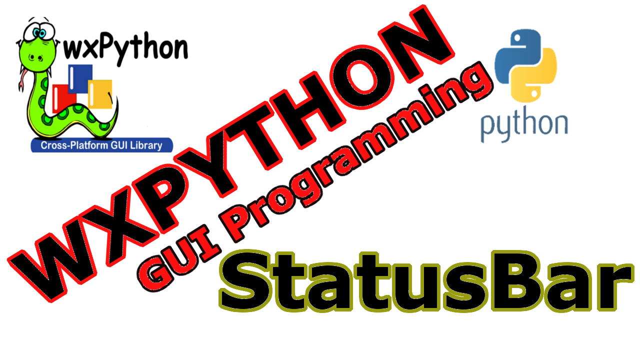 How To Create StatusBar in wxPython - Code Loop