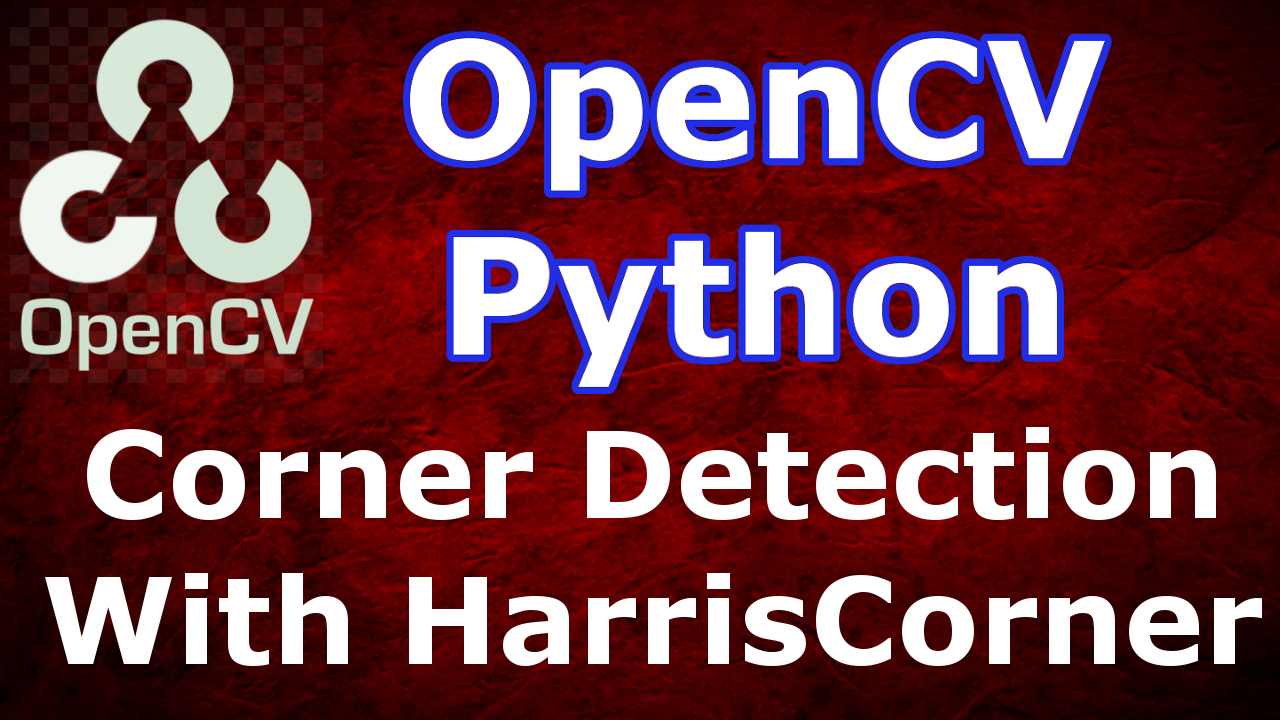 How to Detect Corner in OpenCV with CornerHarris - Code Loop