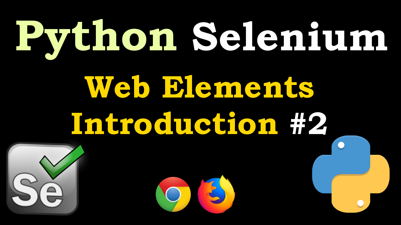 Python Selenium Web Elements Introduction