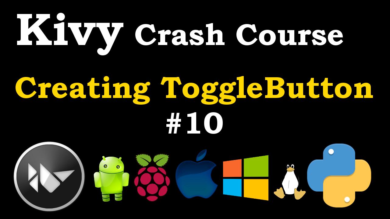 Python Kivy Creating ToggleButton